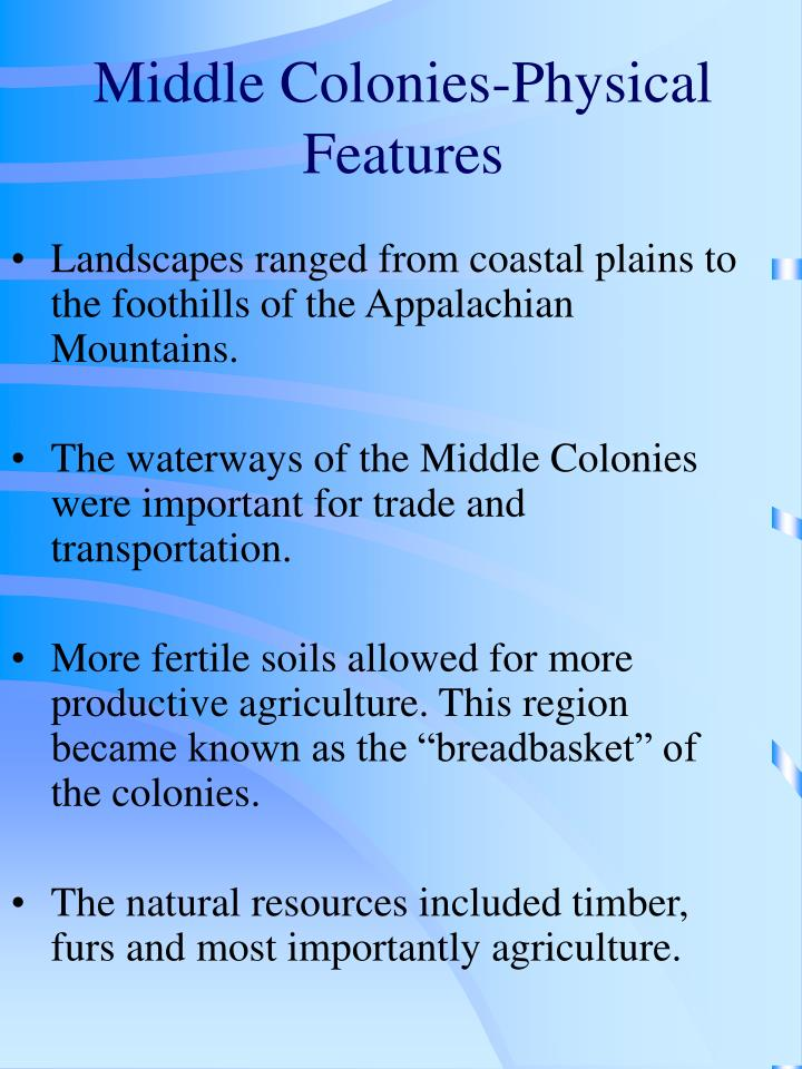 Middle Colonies-Physical Features