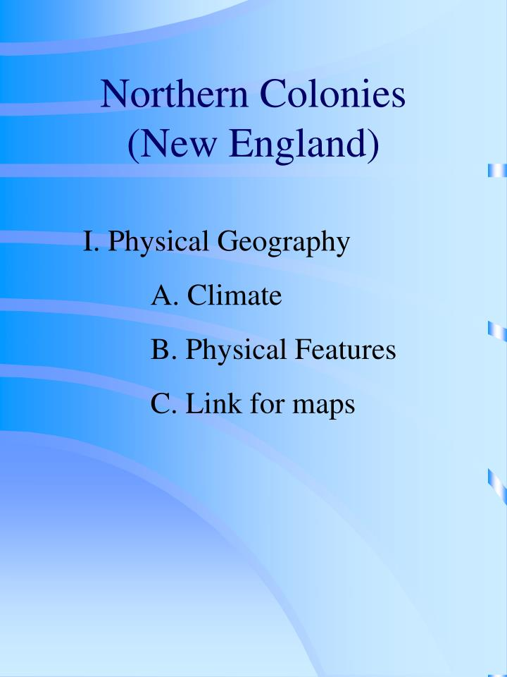 Northern colonies new england