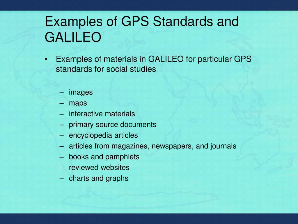 Examples of GPS Standards and GALILEO