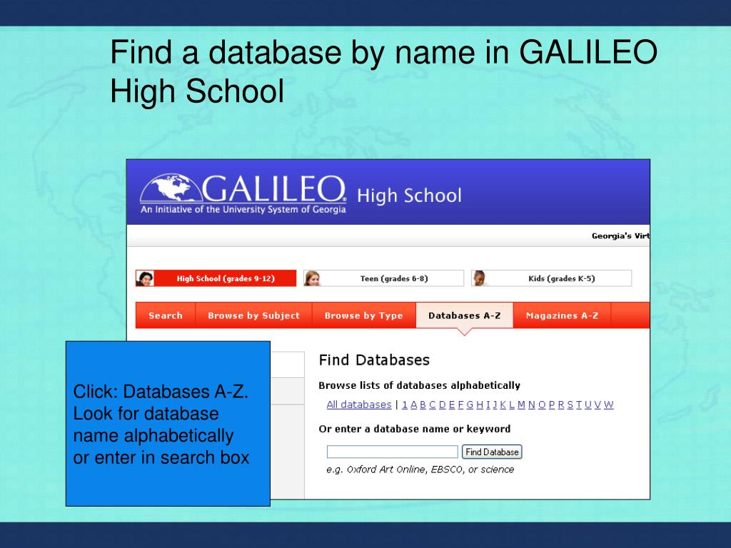 Find a database by name in GALILEO High School