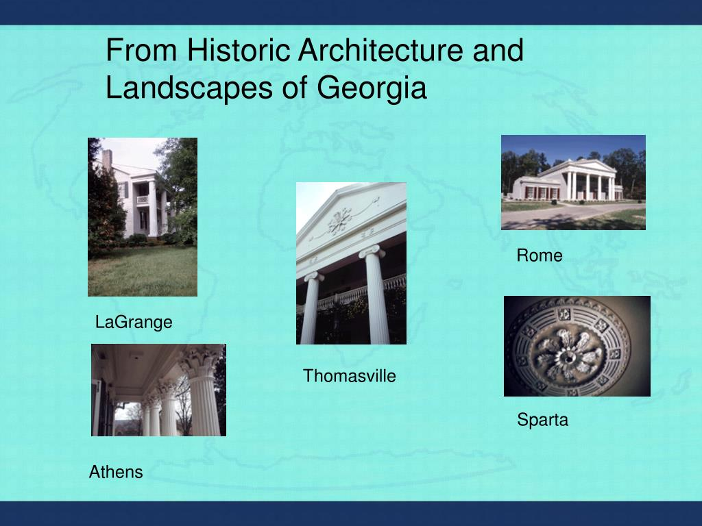 From Historic Architecture and Landscapes of Georgia