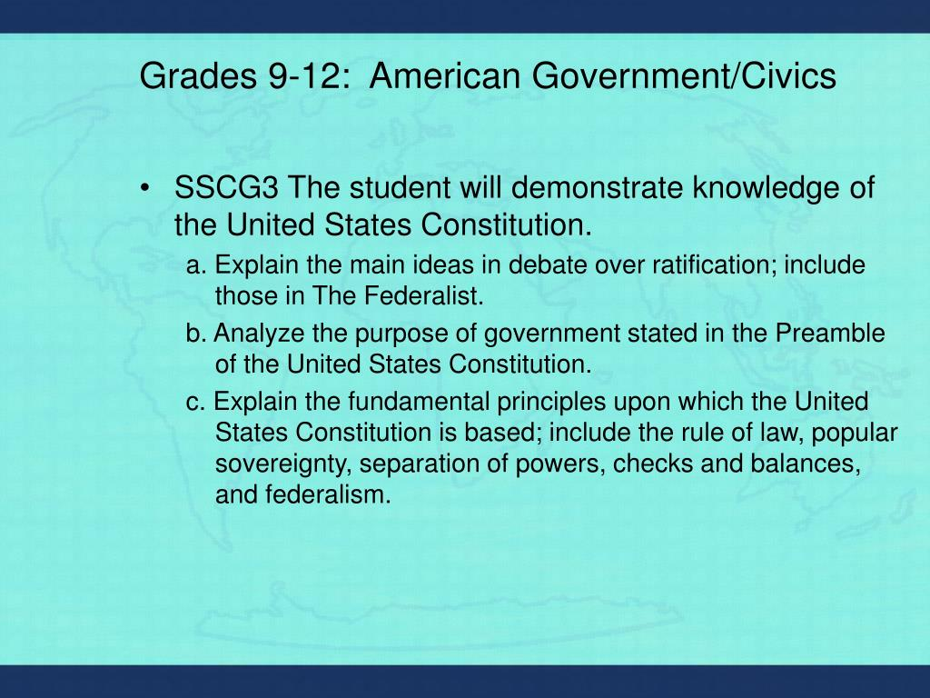 Grades 9-12:  American Government/Civics