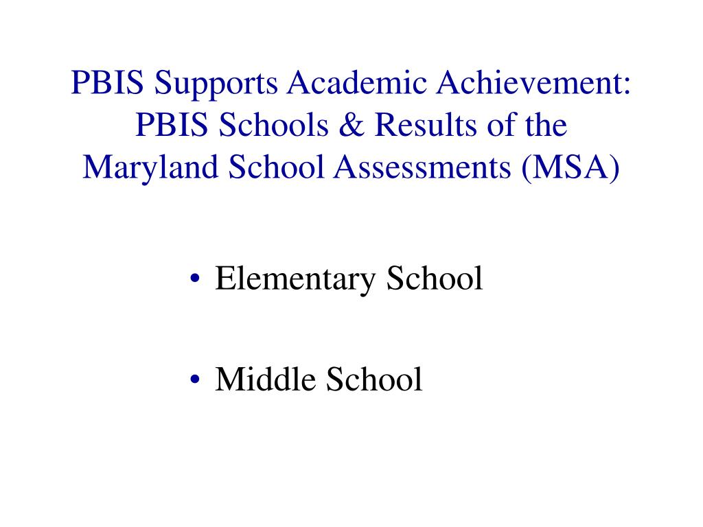 PBIS Supports Academic Achievement: