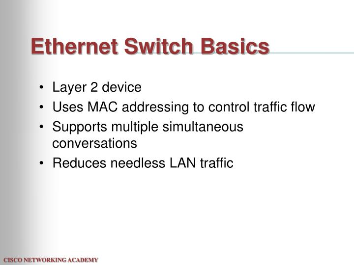 Ethernet switch basics l.jpg
