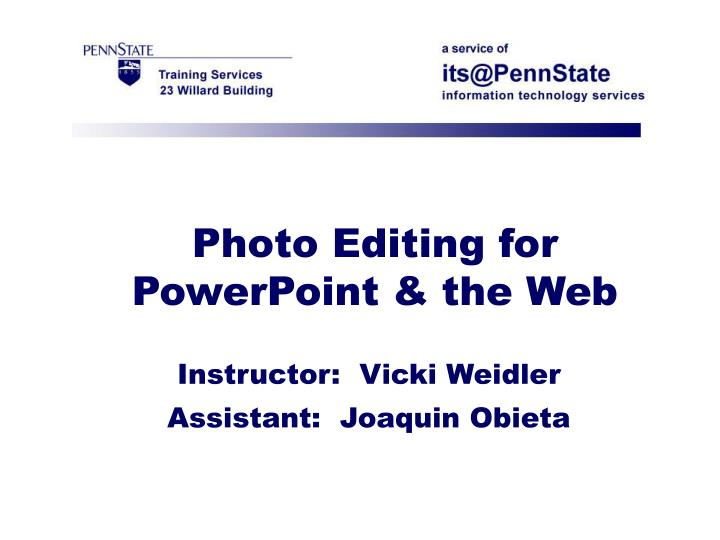 Photo Editing for PowerPoint & the Web