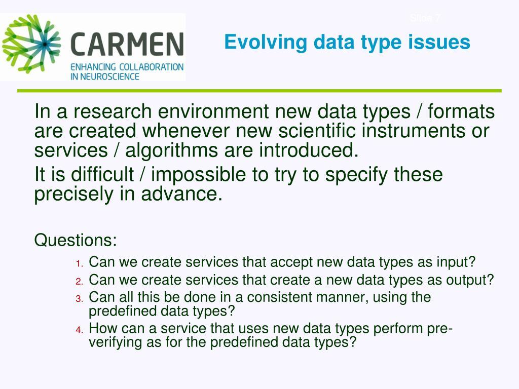 Evolving data type issues