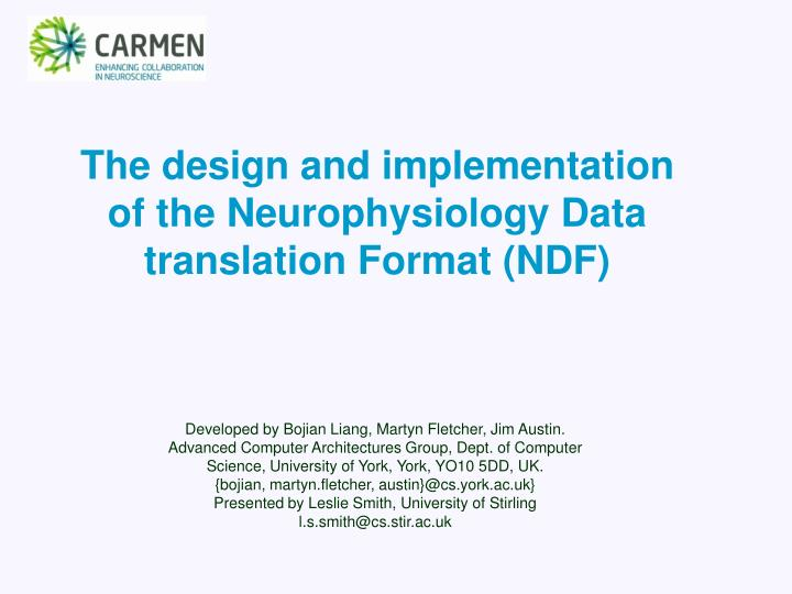 The design and implementation of the neurophysiology data translation format ndf l.jpg