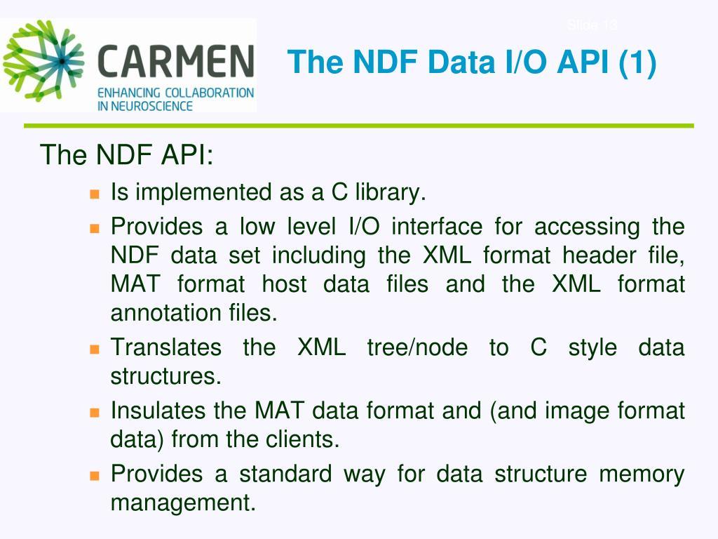 The NDF Data I/O API (1)
