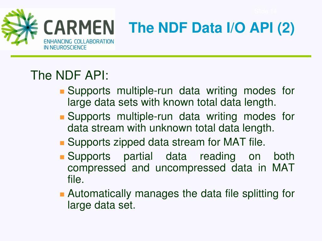 The NDF Data I/O API (2)