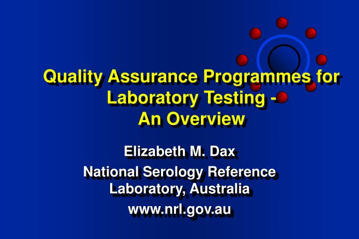 Quality assurance programmes for laboratory testing an overview l.jpg