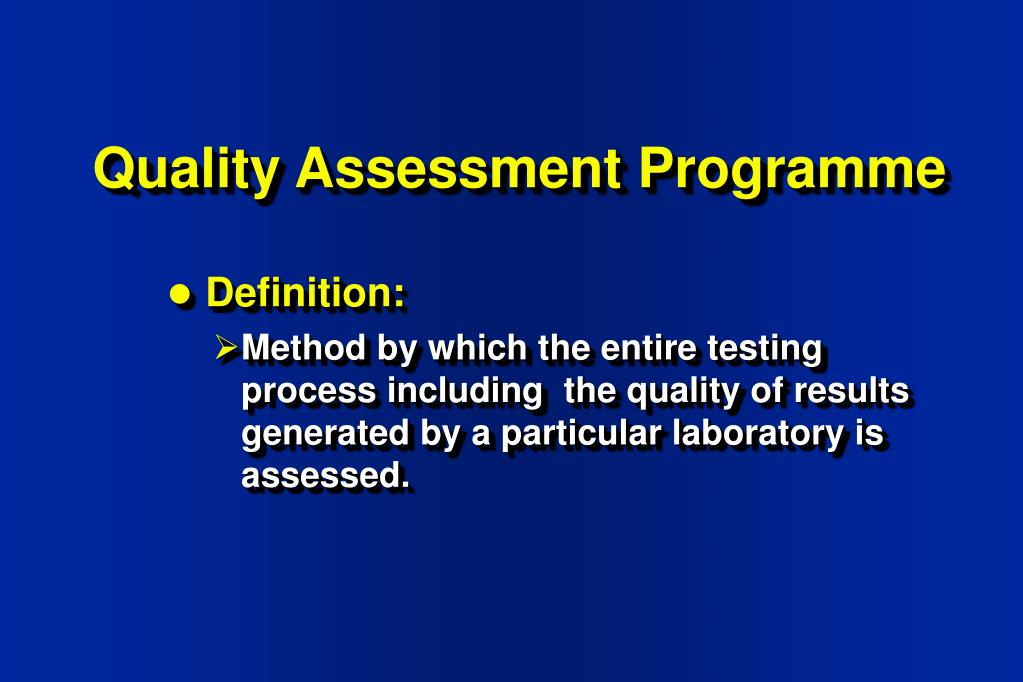 Quality Assessment Programme