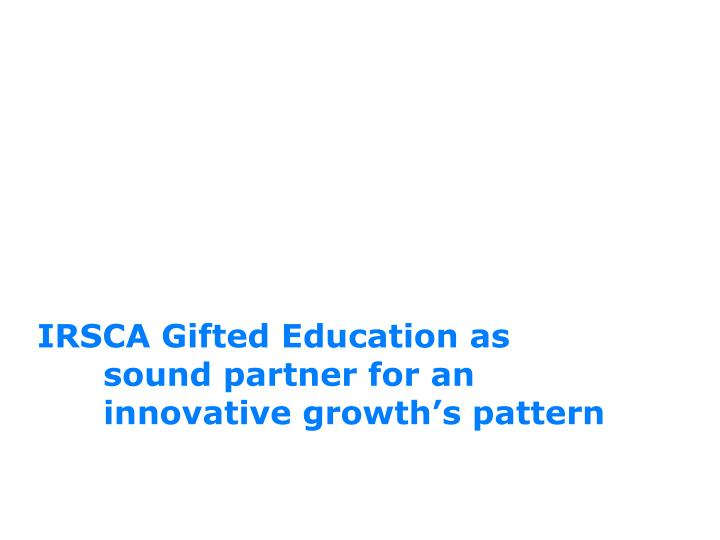IRSCA Gifted Education as