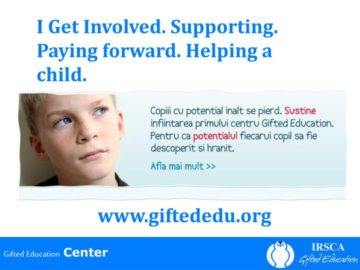 I Get Involved. Supporting. Paying forward. Helping a child.
