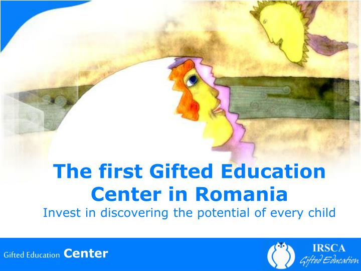 The first Gifted Education Center in Romania