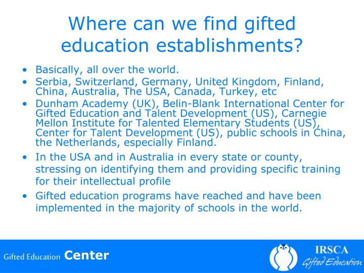 Where can we find gifted education establishments?