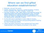 where can we find gifted education establishments
