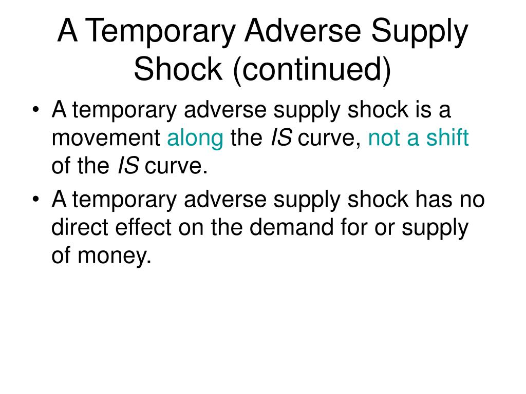 A Temporary Adverse Supply Shock (continued)