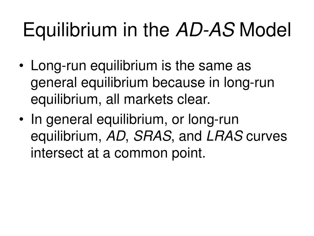 Equilibrium in the