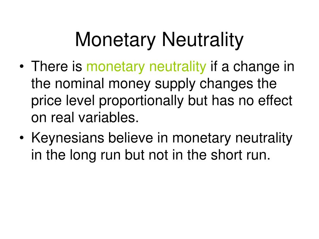 Monetary Neutrality
