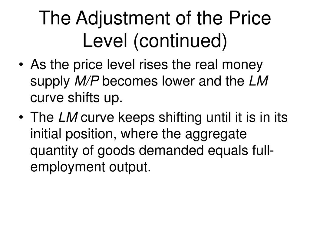The Adjustment of the Price Level (continued)