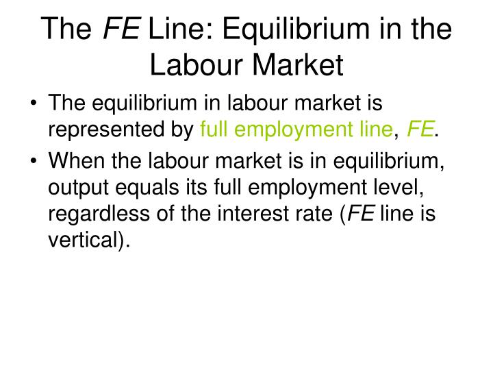 The fe line equilibrium in the labour market