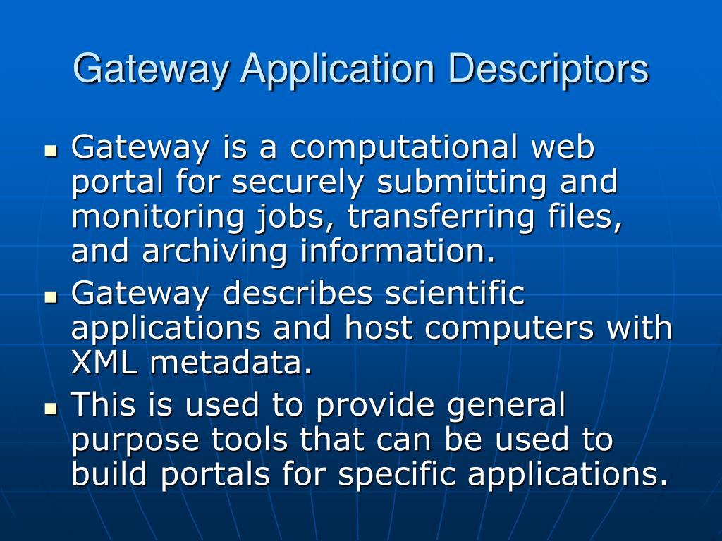Gateway Application Descriptors