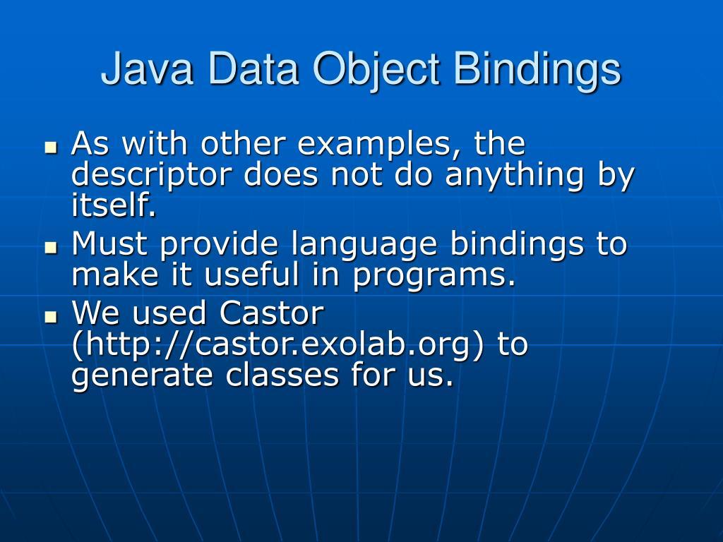 Java Data Object Bindings
