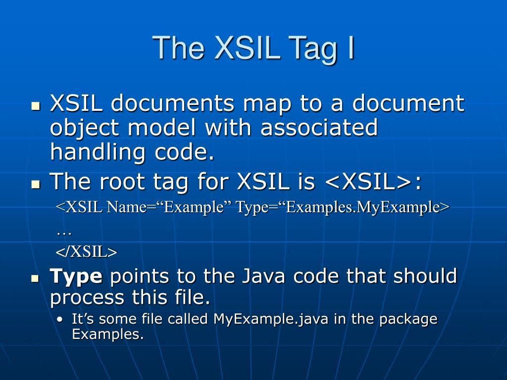 The XSIL Tag I
