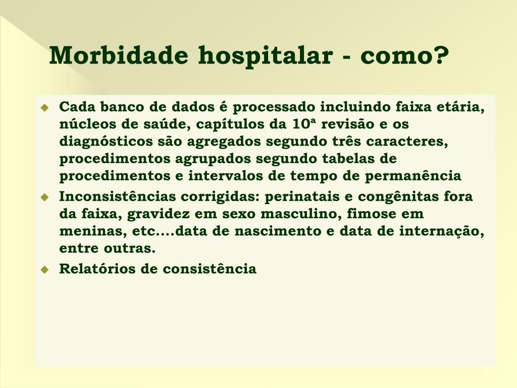 Morbidade hospitalar - como?