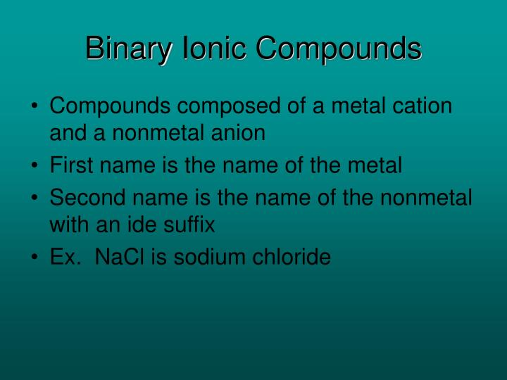 Binary ionic compounds l.jpg