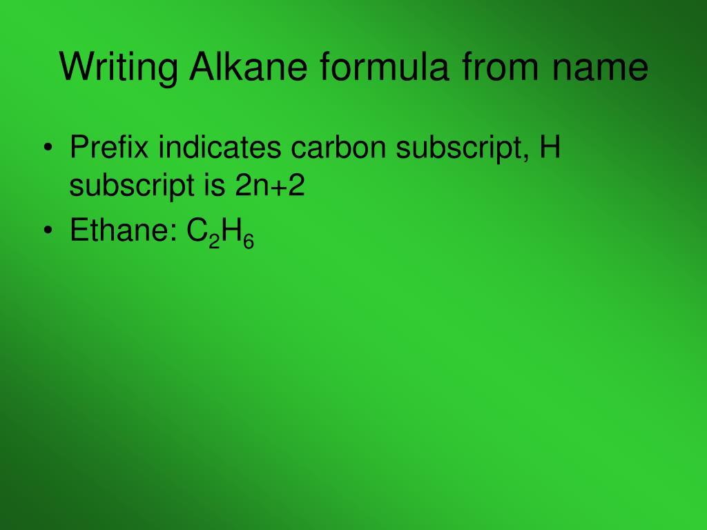 Writing Alkane formula from name