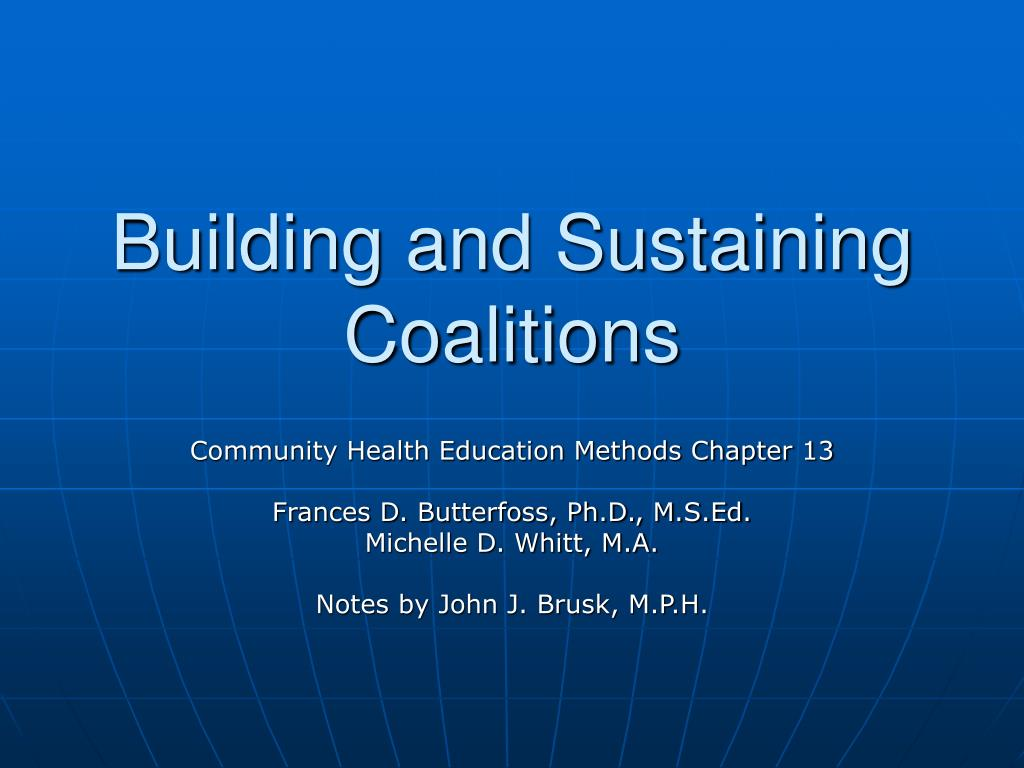 Building and Sustaining Coalitions