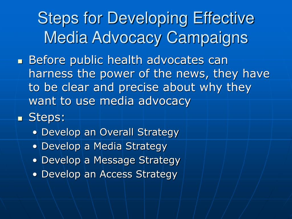 Steps for Developing Effective Media Advocacy Campaigns