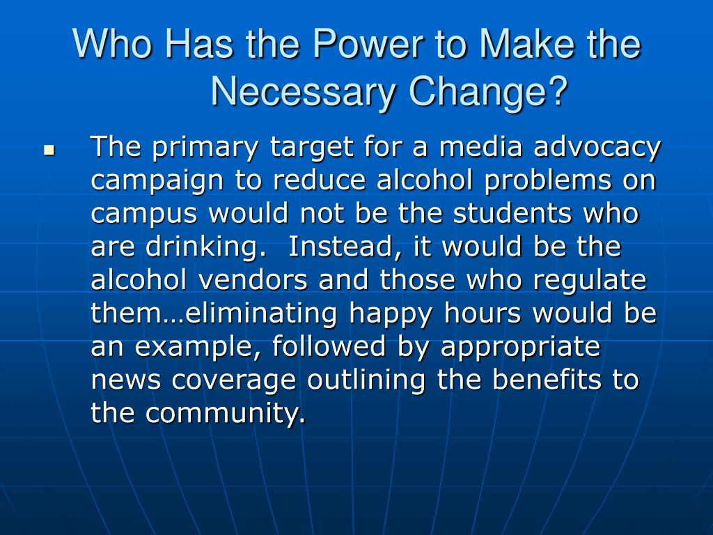 Who Has the Power to Make the Necessary Change?