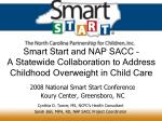 smart start and nap sacc a statewide collaboration to address childhood overweight in child care