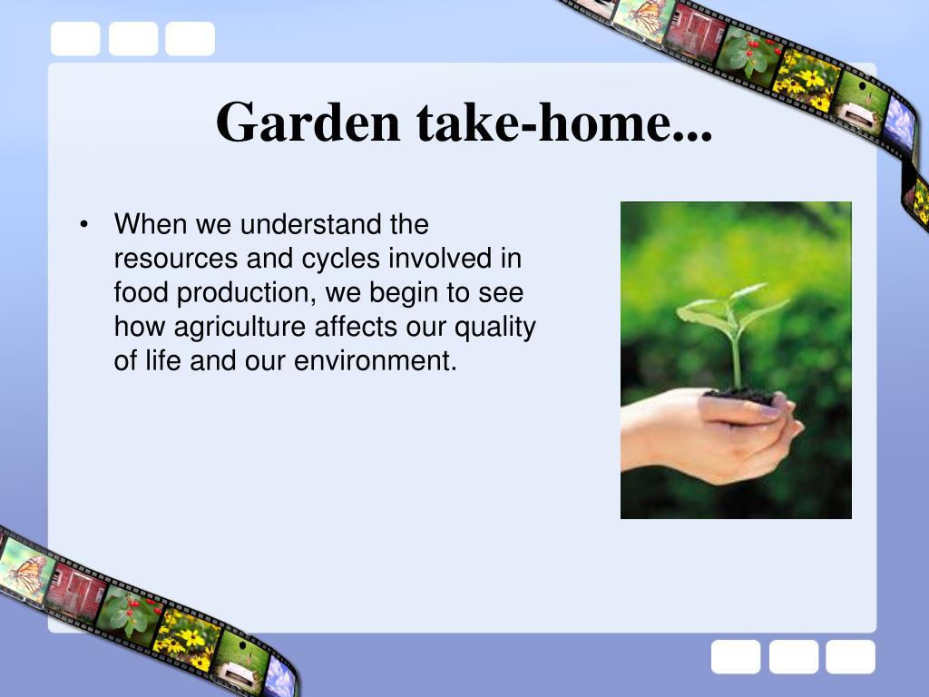 Garden take-home...