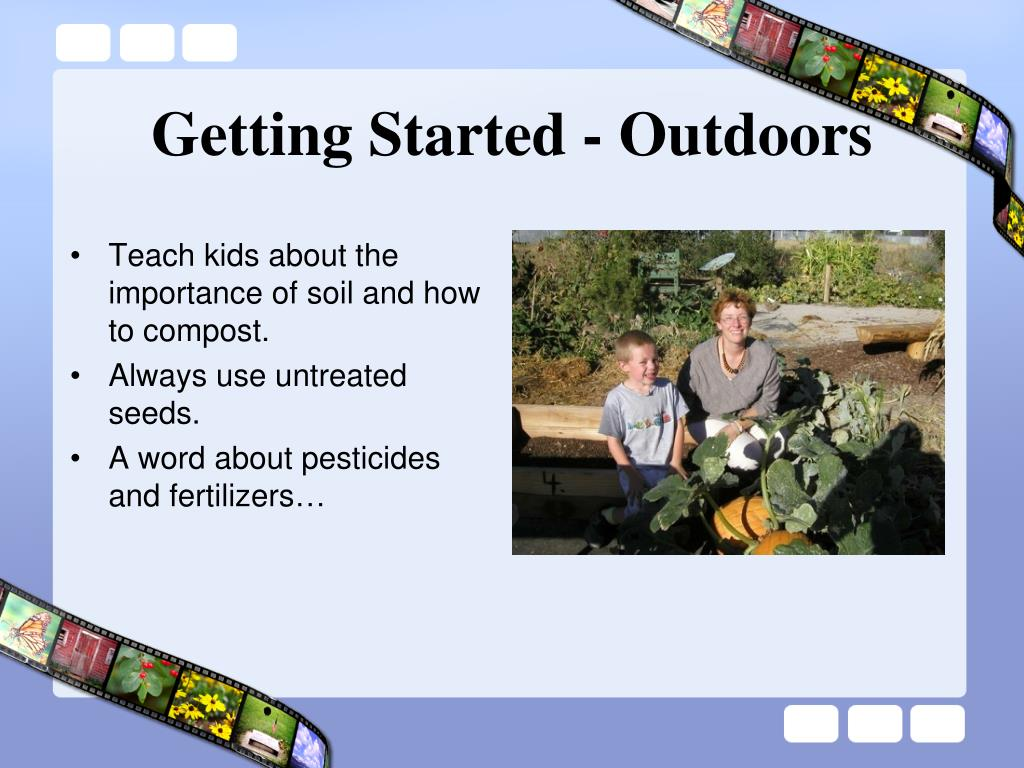 Getting Started - Outdoors