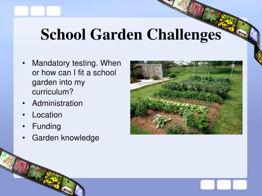 School Garden Challenges
