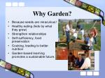 why garden
