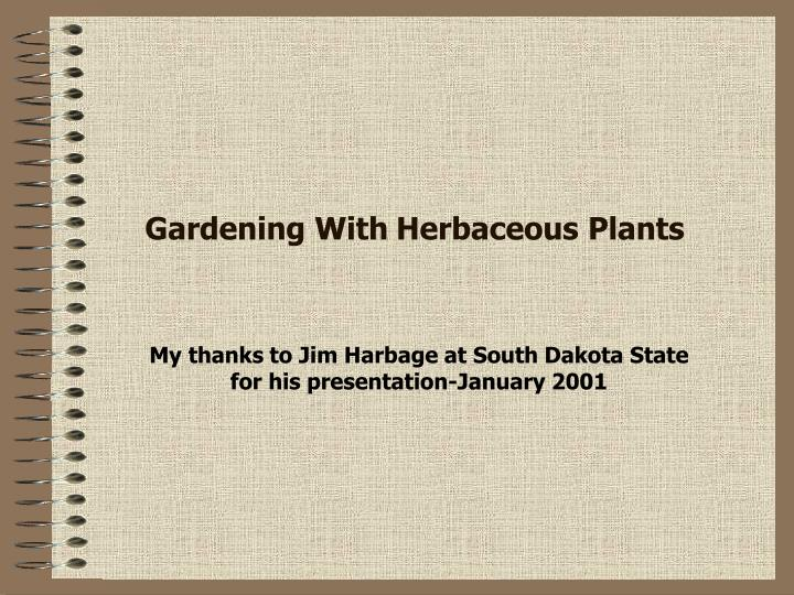 Gardening with herbaceous plants