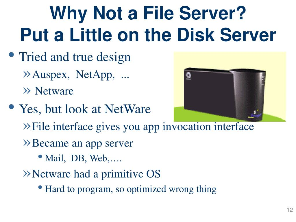 Why Not a File Server?