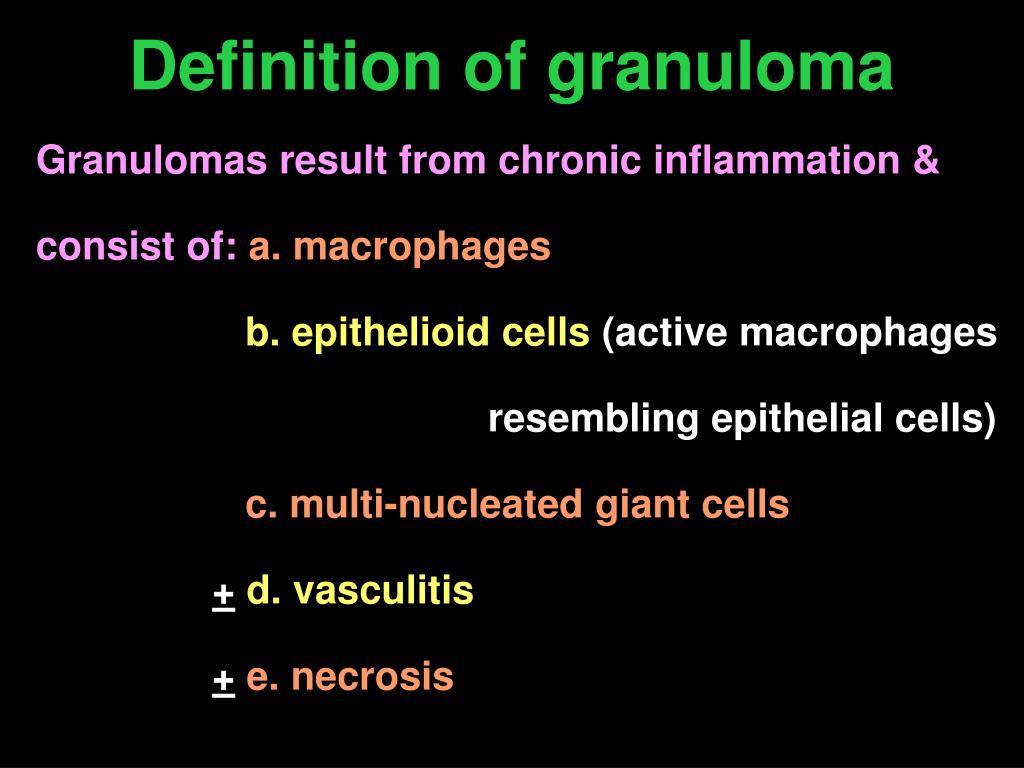Definition of granuloma