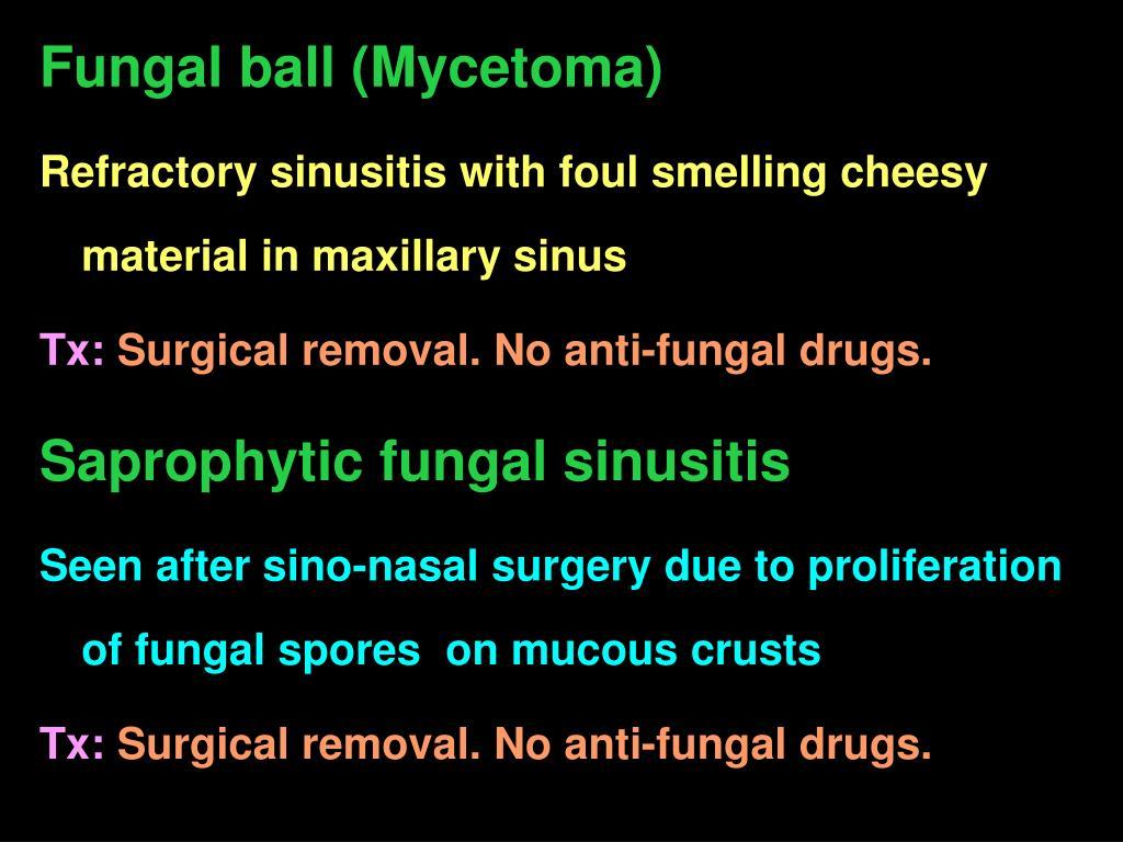 Fungal ball (Mycetoma)