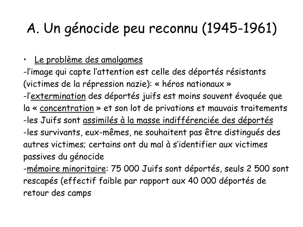 A. Un génocide peu reconnu (1945-1961)