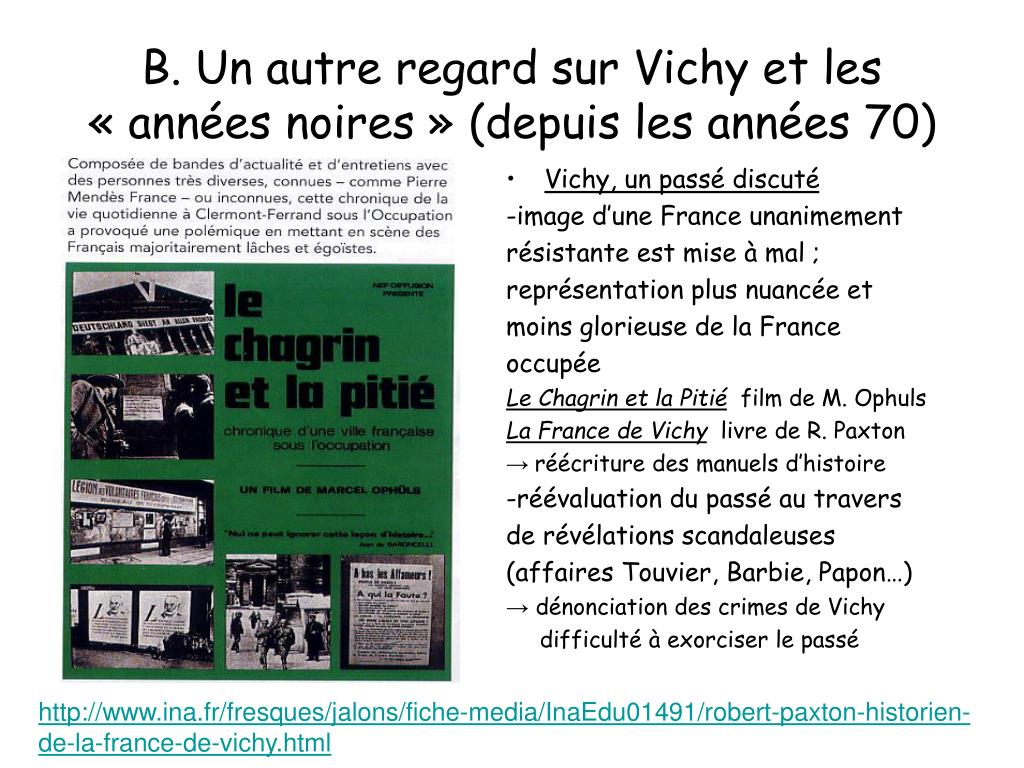 B. Un autre regard sur Vichy et les