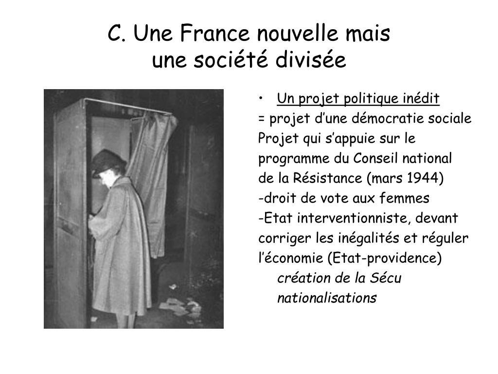 C. Une France nouvelle mais