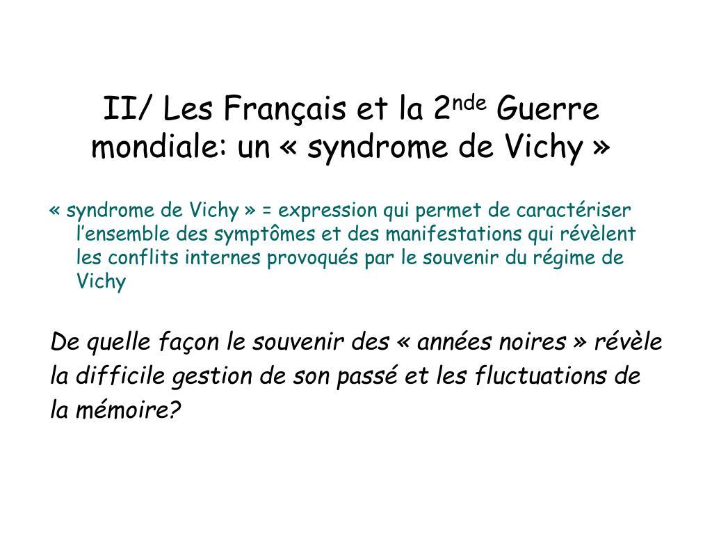 II/ Les Français et la 2