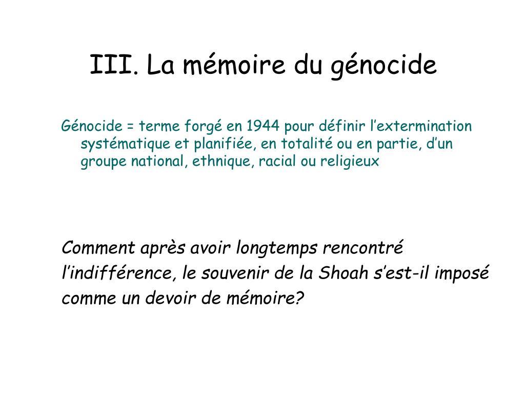 III. La mémoire du génocide
