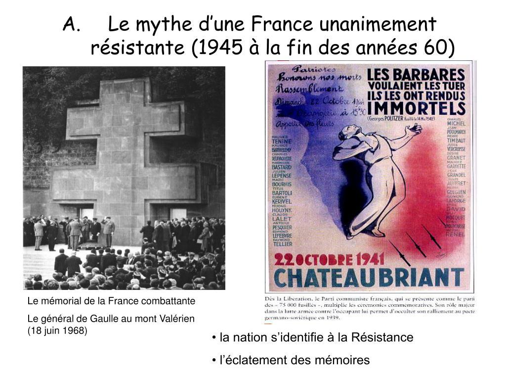 Le mythe d'une France unanimement résistante (1945 à la fin des années 60)