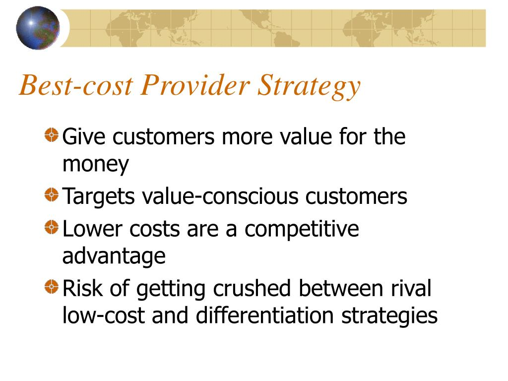 best buy low cost provider differentiation or best cost strategy